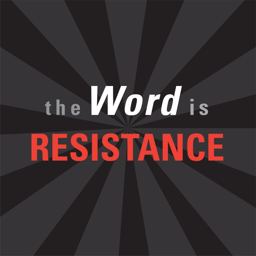 the-word-is-resistance-logos-09